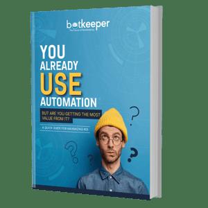 You already use automation | Botkeeper